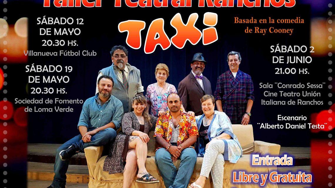 """El Taller Teatral Ranchos recorrerá la zona con """"TAXI"""""""