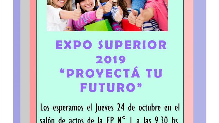"""General Paz: """" EXPO-SUPERIOR 2019 – PROYECTÁ TU FUTURO """""""