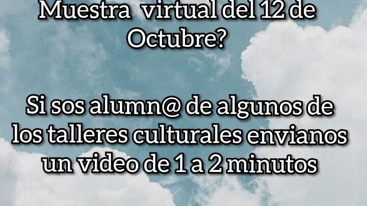MUNICIPALIDAD DE GENERAL PAZ: MUESTRA VIRTUAL DE TALLERES